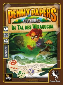 Penny Papers Adventures: Im Tal des Wiraquch