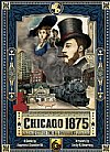 Chicago 1875 - City of the Big Shoulders (Quined Games)